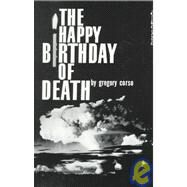 HAPPY BIRTHDAY OF DEATH PA by CORSO,GREGORY, 9780811200271