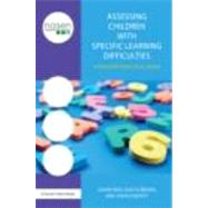 Assessing Children with Specific Learning Difficulties: A Teacher's Practical Guide by Reid; Gavin, 9780415670272