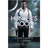 Hunter's Moon by Clamp, Cathy; Adams, C. T., 9780765380272