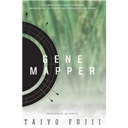 Gene Mapper by Fujii, Taiyo, 9781421580272