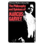 More Philosophy and Opinions of Marcus Garvey by Garvey,Amy Jacques, 9780714640273