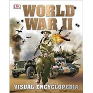World War II: Visual Encyclopedia by DK Publishing, 9781465440273