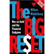 The Big Reset by Middelkoop, Willem, 9789462980273