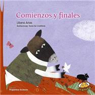 Comienzos y finales / Beginnings and endings by Arias, Liliana; de Cristoforis, Tania, 9789877030273