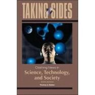 Taking Sides: Clashing Views in Science, Technology, and Society by Easton, Thomas, 9780078050275