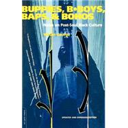 Buppies, B-Boys, Baps, and Bohos by George, Nelson, 9780306810275