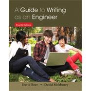 A Guide to Writing As an Engineer by Beer, David F.; McMurrey, David A., 9781118300275