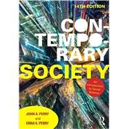 Contemporary Society: An Introduction to Social Science by Perry; John, 9781138100275