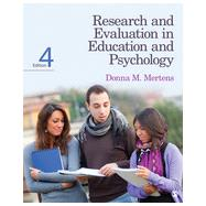 Research and Evaluation in Education and Psychology by Mertens, Donna M., 9781452240275