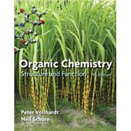 Organic Chemistry Structure and Function by Vollhardt, K. Peter C.; Schore, Neil E., 9781464120275