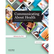 Communicating About Health Current Issues and Perspectives by du Pré, Athena, 9780199990276