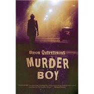 Murder Boy by Quertermous, Bryon, 9781940610276