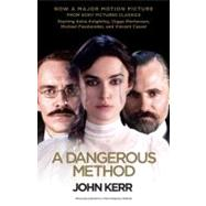 A Dangerous Method (Movie Tie-in Edition) by Kerr, John, 9780307950277