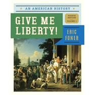 Give Me Liberty! by Foner, Eric, 9780393920277