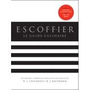 Escoffier : Le Guide Culinaire, Revised by Cracknell, H. L; Kaufmann, R. J; Escoffier, Georges Auguste, 9780470900277