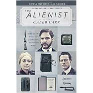The Alienist (TNT Tie-in Edition) by CARR, CALEB, 9780525510277
