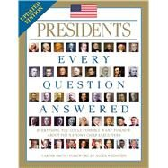 Presidents: Every Question Answered by Smith, Carter, 9781684120277