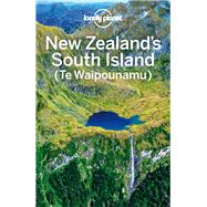 Lonely Planet New Zealand's South Island by Lonely Planet Publications, 9781786570277