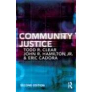 Community Justice by Clear; Todd R., 9780415780278