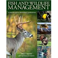 Fish and Wildlife Management by Rohnke, Adam T.; Cummins, James L., 9781628460278