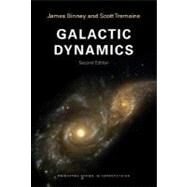 Galactic Dynamics by Binney, James, 9780691130279