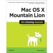 OS X Mountain Lion: The Missing Manual by Pogue, David, 9781449330279