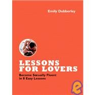 Lessons for Lovers by Dubberley, Emily, 9781600940279