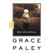 The Collected Stories by Paley, Grace, 9780374530280
