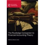 The Routledge Companion to Financial Accounting Theory by Jones; Stewart, 9780415660280