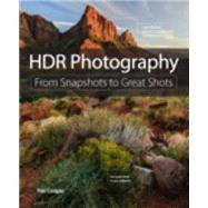 HDR Photography From Snapshots to Great Shots by Cooper, Tim, 9780134180281