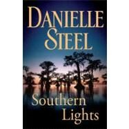 Southern Lights by Steel, Danielle, 9780385340281
