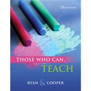 Those Who Can, Teach by Ryan, Kevin; Cooper, James M., 9781111830281