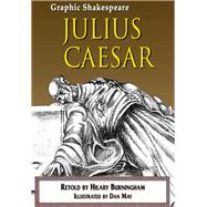 Julius Caesar by Shakespeare, William; Burningham, Hilary (RTL); May, Dan, 9781783220281