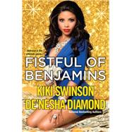 Fistful of Benjamins by SWINSON, KIKIDIAMOND, DE'NESHA, 9780758280282