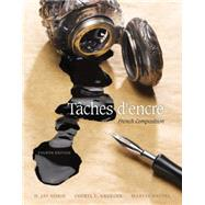Taches d'encre: French Composition by Siskin, H. Jay; Krueger, Cheryl; Fauvel, Maryse, 9781305580282
