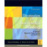 Strategies for Successful Writing: A Rhetoric, Research Guide, Reader and Handbook by Reinking, James A.; von der Osten, Robert, 9780132320283