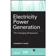 Electricity Power Generation : The Changing Dimensions