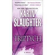 Triptych by Slaughter, Karin, 9780804180283