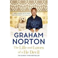 The Life and Loves of a He Devil by Norton, Graham; ; ; ;, 9781444790283