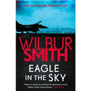 Eagle in the Sky by Smith, Wilbur A., 9781499860283