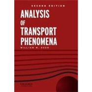 Analysis of Transport Phenomena by Deen, William M., 9780199740284