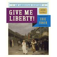 Give Me Liberty! by Foner, Eric, 9780393920284