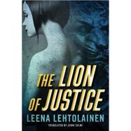 The Lion of Justice by Lehtolainen, Leena; Salmi, Jenni, 9781477830284