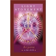 Light Atonement by Ariyana, 9781632260284