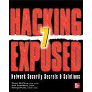 Hacking Exposed 7 Network Security Secrets and Solutions by McClure, Stuart; Scambray, Joel; Kurtz, George, 9780071780285