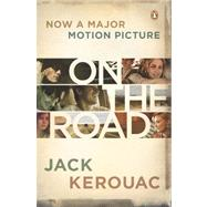 On the Road (movie tie-in) by Kerouac, Jack, 9780143120285