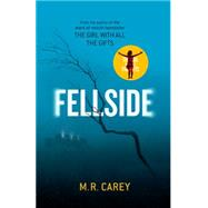 Fellside by Carey, M. R., 9780316300285