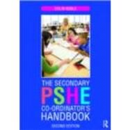 The Secondary PSHE Co-ordinator's Handbook by Noble; Colin, 9780415470285