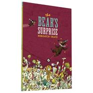 The Bear's Surprise by Chaud, Benjamin, 9781452140285