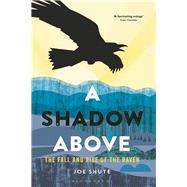 A Shadow Above by Shute, Joe, 9781472940285